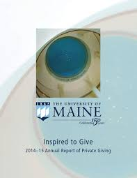 the 2012 2013 westminster school annual report of philanthropy by 2014 15 annual report of private giving university of maine