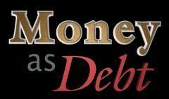 Dinheiro é dívida