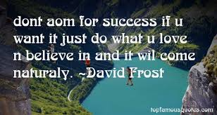 David Frost quotes: top famous quotes and sayings from David Frost