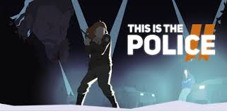This Is <b>the Police</b> 2 - Apps on Google Play