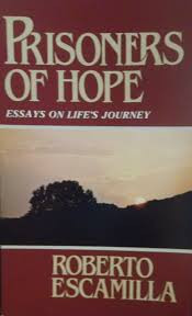 prisoners of hope essays of life s journey