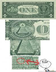 Forever A Dollar Bill by thebardsong - Meme Center via Relatably.com