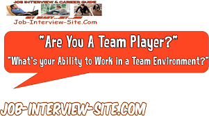 are you a team player interview question and best answers interview question and best answers