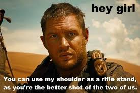 HEY GIRL: 'Feminist Mad Max' Memes Are the Only Ones You'll Ever ... via Relatably.com