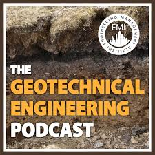 The Geotechnical Engineering Podcast