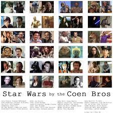 coen brothers coenesque coenbrothersstarwars · casting callcoen brothersstar wars