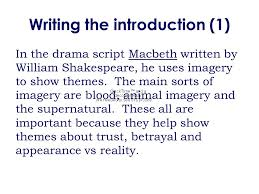 essay  o full of scorpions is my mind…  analyse how imagery was    writing the introduction     in the drama script macbeth written by william shakespeare
