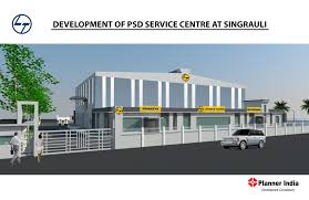 planner creating global infra assets l t singrauli development of psd service centre at singrauli