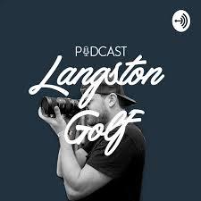 Langston Golf Podcast