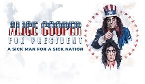 <b>Alice cooper</b> For President
