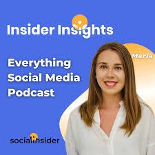 Insider Insights - Everything Social Media