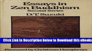 essays in zen buddhism suzuki pdf essay essays in zen buddhism series 2 the complete works of