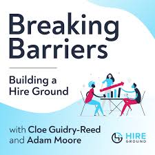 Breaking Barriers, Building a Hire Ground