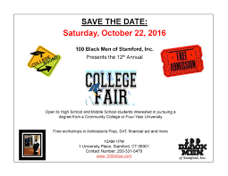 college fair program black men of stamford fair recently began including community colleges for students that not be ready for a traditional college experience directly after high school