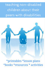 resources to teach kids about disabilities awareness and inclusion list of resources to teach non disabled kids to better understand and accept their peers