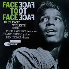 <b>Baby Face Willette</b> - Face To Face (Blue Note Tone Poet) (Vinyl ...