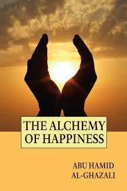 the alchemy of happiness abu hamid al ghazali claude field the alchemy of happiness abu hamid al ghazali claude field 9781557427144 com books
