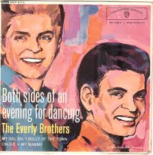 45cat - The Everly Brothers - Both Sides Of An Evening For Dancing - Warner Bros. - UK - the-everly-brothers-my-gal-sal-warner-bros