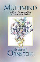 Multimind - <b>Robert Ornstein</b> - Häftad (9781883536299)   Bokus