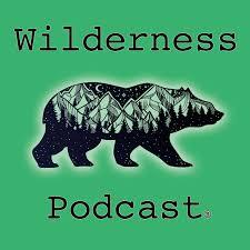 Wilderness Podcast
