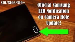 Samsung Galaxy <b>S10</b> - OFFICIAL <b>LED</b> Notification on Camera Hole ...