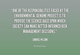 One of the responsibilities faced by the Environmental Genome ...