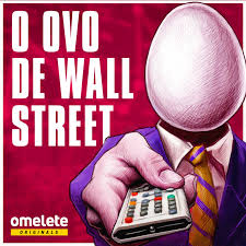 O Ovo de Wall Street