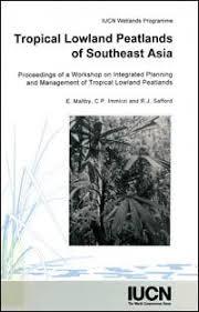 <b>Tropical</b> lowland peatlands of <b>Southeast Asia</b> : proceedings of a ...