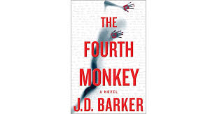The Fourth <b>Monkey</b> (4MK Thriller, #1) by J.D. Barker