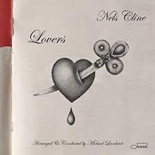 <b>Nels Cline</b> - <b>Lovers</b> [2 LP] - Amazon.com Music