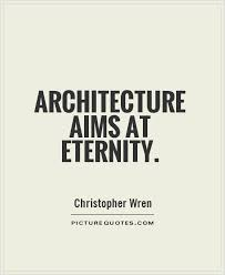 Architecture Quotes & Sayings | Architecture Picture Quotes - Page 2 via Relatably.com