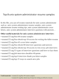 unix system administration sample resume writing a cover letter to 4jpg cb 1431467305 top8unixsystemadministratorresumesamples 150512214738 lva1 app6892 thumbnail 4 top 8 unix system administrator resume samples