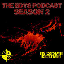The Boys Podcast from TV Podcast Industries