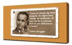 Louis Aragon Quotes 2 - Canvas Art Print: Amazon.co.uk: Kitchen & Home via Relatably.com