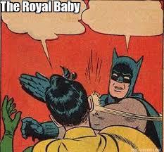 Meme Maker - The Royal Baby Meme Maker! via Relatably.com
