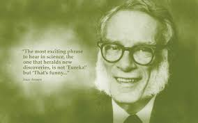 Asimov Quotes. QuotesGram via Relatably.com