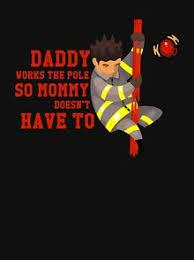 <b>Firefighter Funny T</b>-<b>Shirts</b> | Redbubble