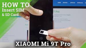 How to Insert Nano SIM <b>Card</b> in XIAOMI <b>Mi</b> 9T Pro - SIM <b>Card</b> ...