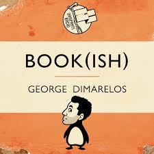 Book(ish) with George Dimarelos