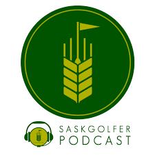 SaskGolfer Podcasts