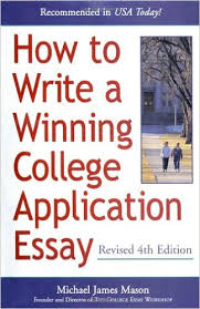 How to Write a Winning College Application Essay  Revised  th Edition  th Rev ed  Edition Amazon com
