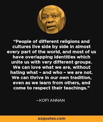 Kofi Annan quote: People of different religions and cultures live ... via Relatably.com