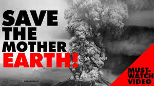 save the mother earth a must watch video