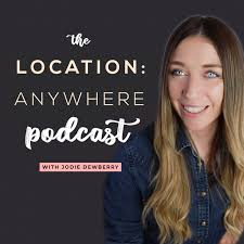 The Location: Anywhere Podcast