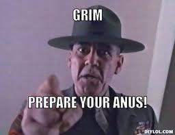 DIYLOL - GRIM Prepare your ****! via Relatably.com