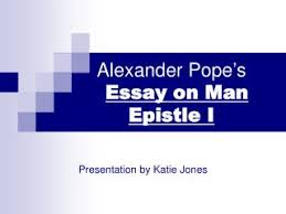 Deconstructing Alexander Pope     s    Essay on Man        AcidRayn com sparknotes pope essay on criticism