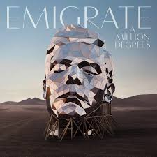 <b>Emigrate – A Million</b> Degrees (Album Review) – Wall Of Sound