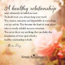 healthy relationships are based on trust by brian tracy healthy relationships are based on trust by brian tracy article by frank michel