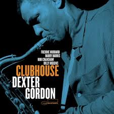 <b>Dexter Gordon</b> - <b>Clubhouse</b>: Blue Note Tone Poet Series (180g ...