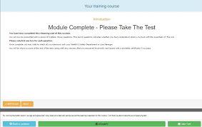 health and safety e learning courses candidates are tested at the end to ensure they have understood the content they will then be presented this screen to continue to the test
